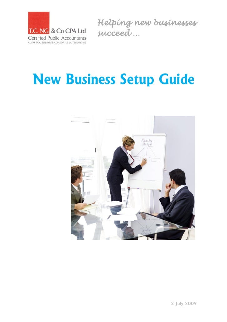 Helping new businesses          succeed …     New Business Setup Guide                              2 July 2009