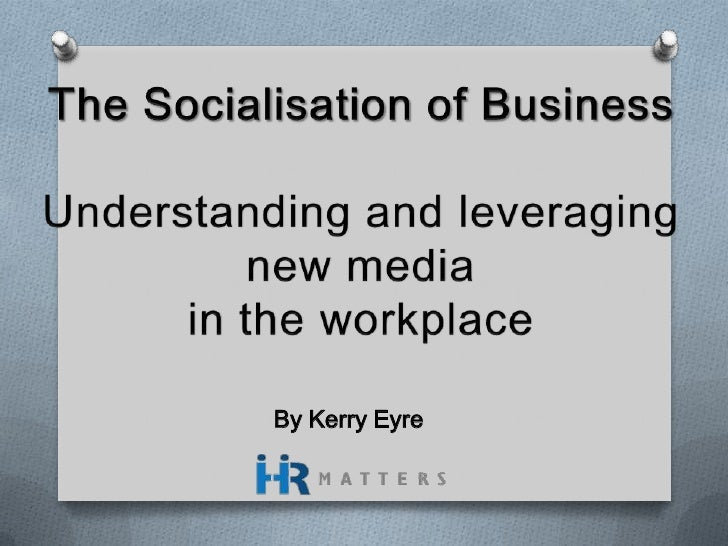 The Socialisation of Business
