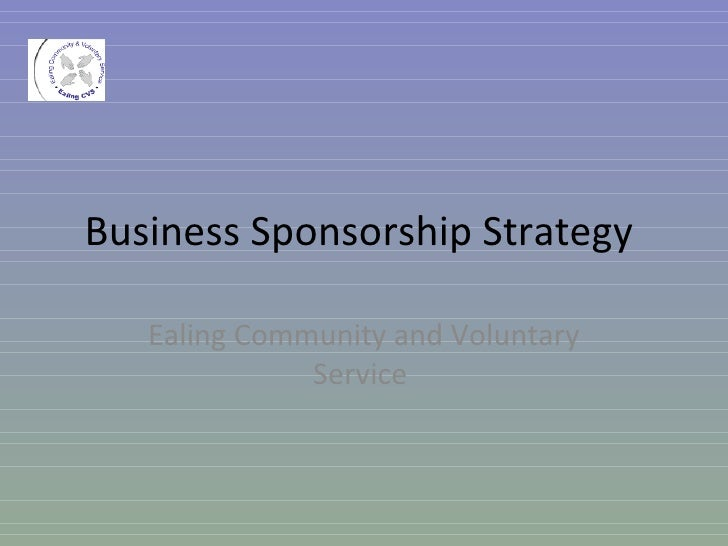 Business Sponsorship Strategy  Ealing Community and Voluntary Service