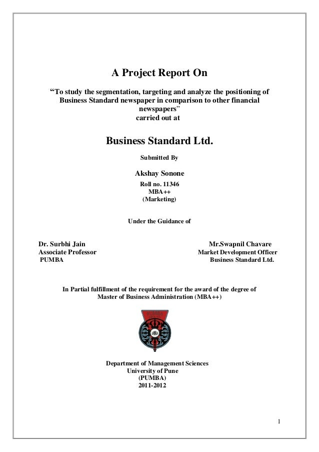 "A Project Report On   ""To study the segmentation, targeting and analyze the positioning of      Business Standard newspape..."