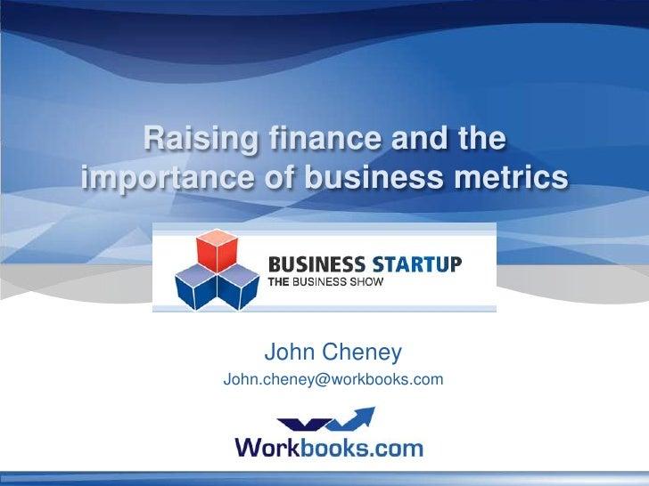 Business start up show: Raising Funding & Business Metrics