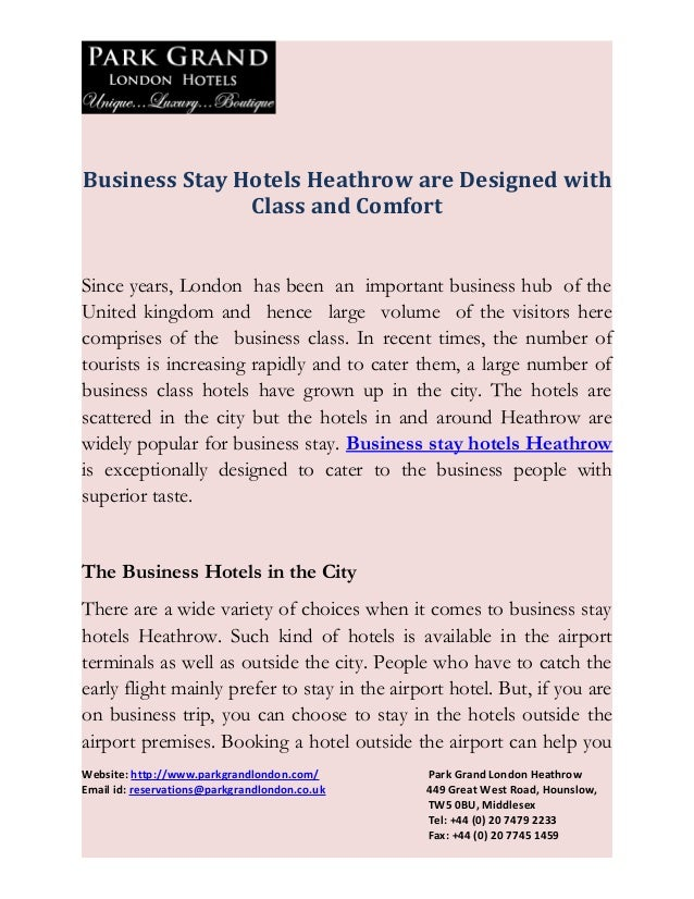Business Stay Hotels Heathrow are Designed with               Class and ComfortSince years, London has been an important b...