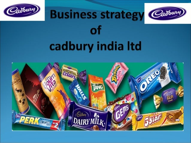 Business strategy of cadbury india limited