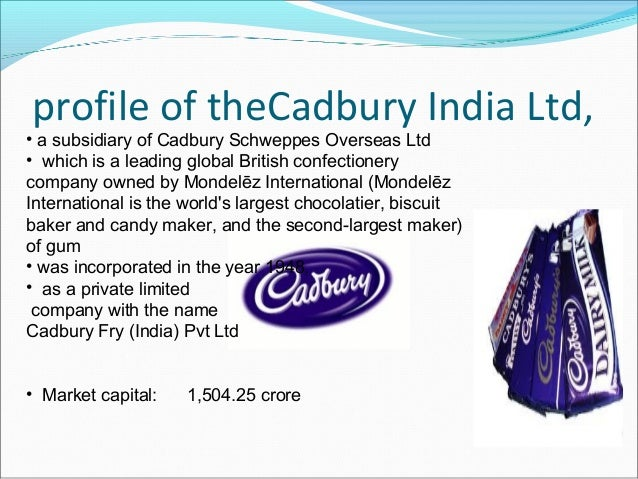 cadbury india limited business strategy The advertising strategy will be studied with respect to cadbury's business and marketing objectives  chapter-2 company profile cadbury india limited cadbury .