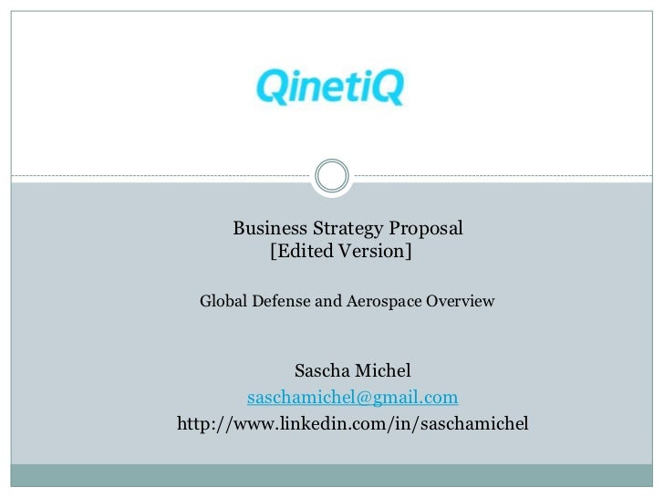 Business Strategy Proposal          [Edited Version]  Global Defense and Aerospace Overview             Sascha Michel     ...