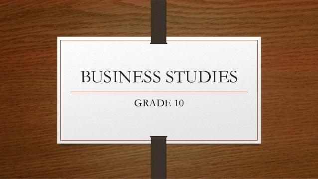 BUSINESS STUDIES GRADE 10