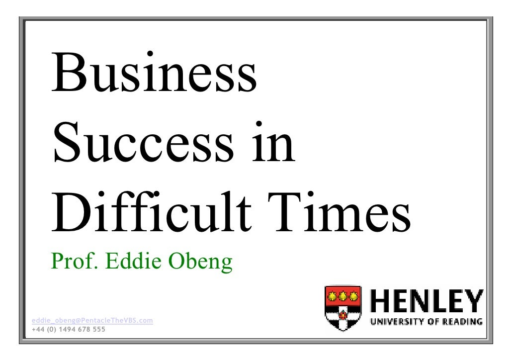 Eddie Obeng Business Success In Difficult Times Handout