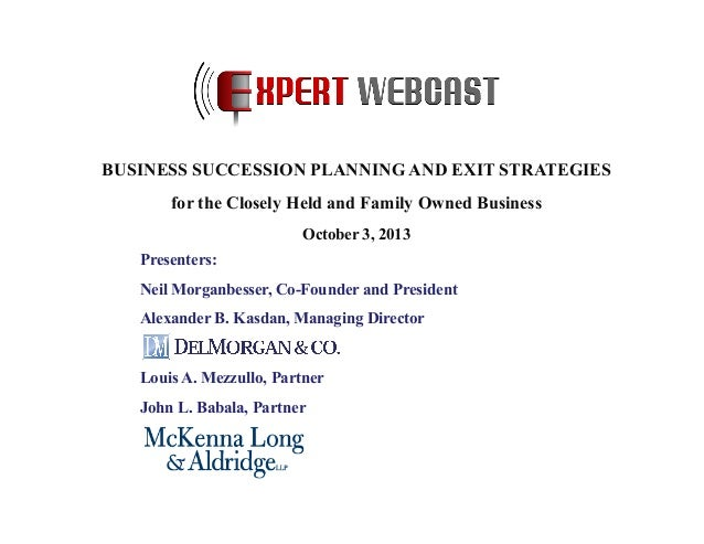 Presenters: Neil Morganbesser, Co-Founder and President Alexander B. Kasdan, Managing Director Louis A. Mezzullo, Partner ...
