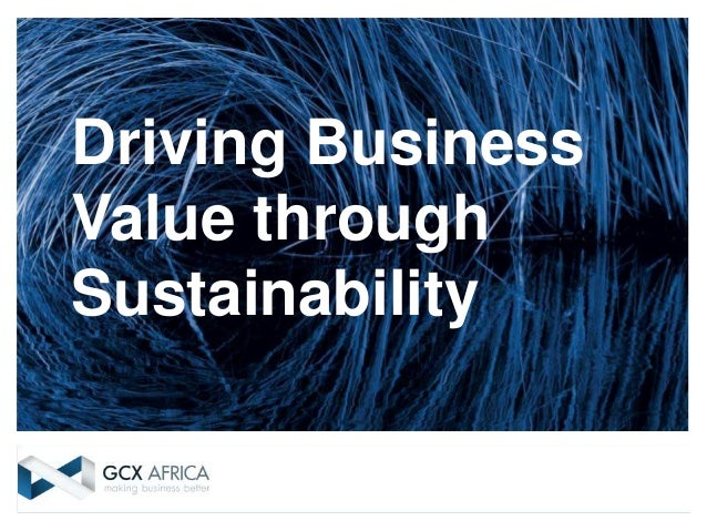 Driving Business Value through Sustainability