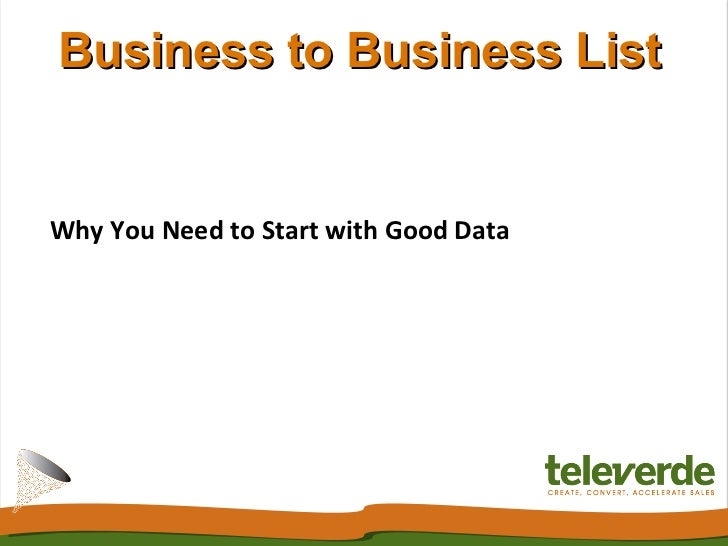 Business to Business ListWhy You Need to Start with Good Data