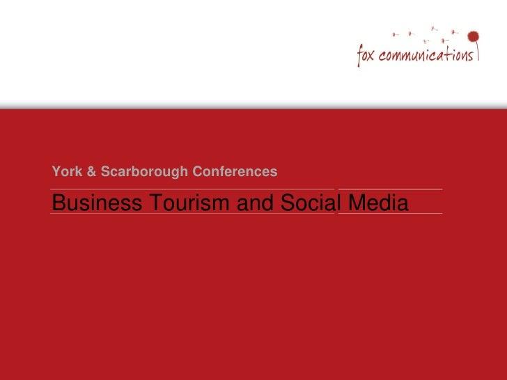 York & Scarborough Conferences  Business Tourism and Social Media