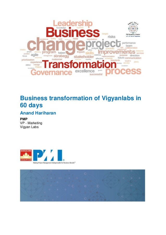 Business transformation of Vigyanlabs in 60 days Anand Hariharan PMP VP - Marketing Vigyan Labs