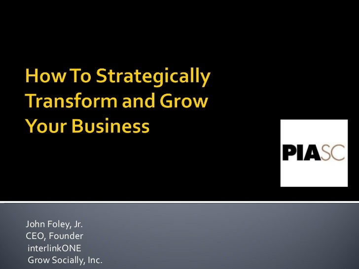 How To Strategically Transform and Grow Your Print Business (PIASC)
