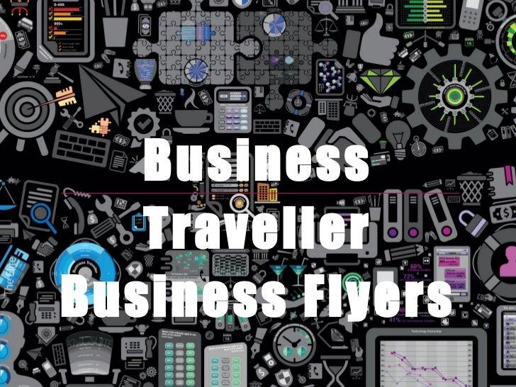 Business   TravellerBusiness Flyers