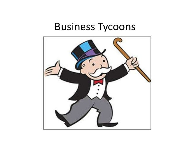 Business Tycoons
