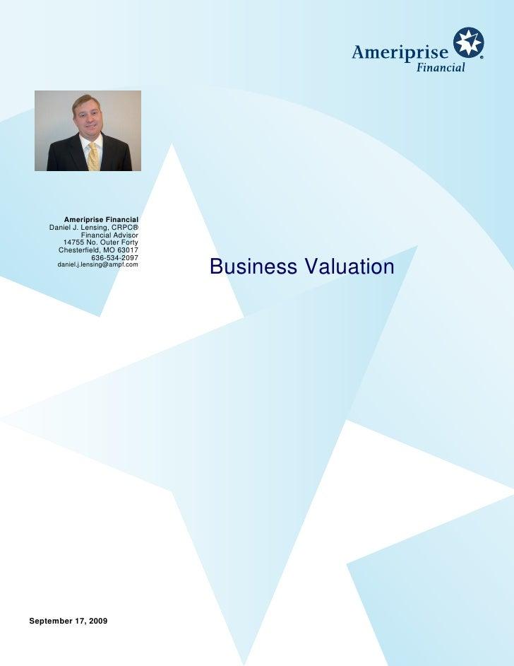 Ameriprise Financial     Daniel J. Lensing, CRPC®               Financial Advisor        14755 No. Outer Forty       Chest...