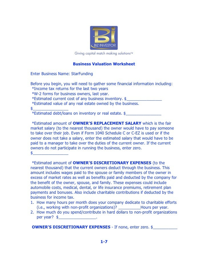Business Valuation Worksheet  Enter Business Name: StarFunding  Before you begin, you will need to gather some financial i...