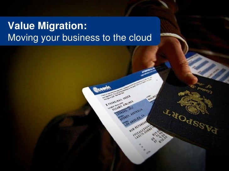 Value Migration: Moving your business to the cloud
