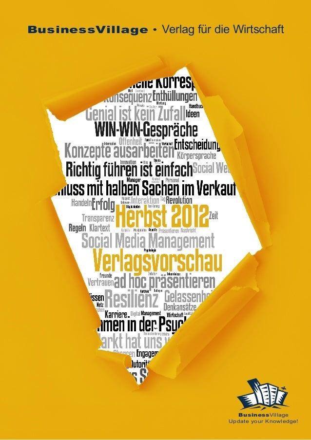 BusinessVillage • Verlag für die Wirtschaft BusinessVillage Update your Knowledge!