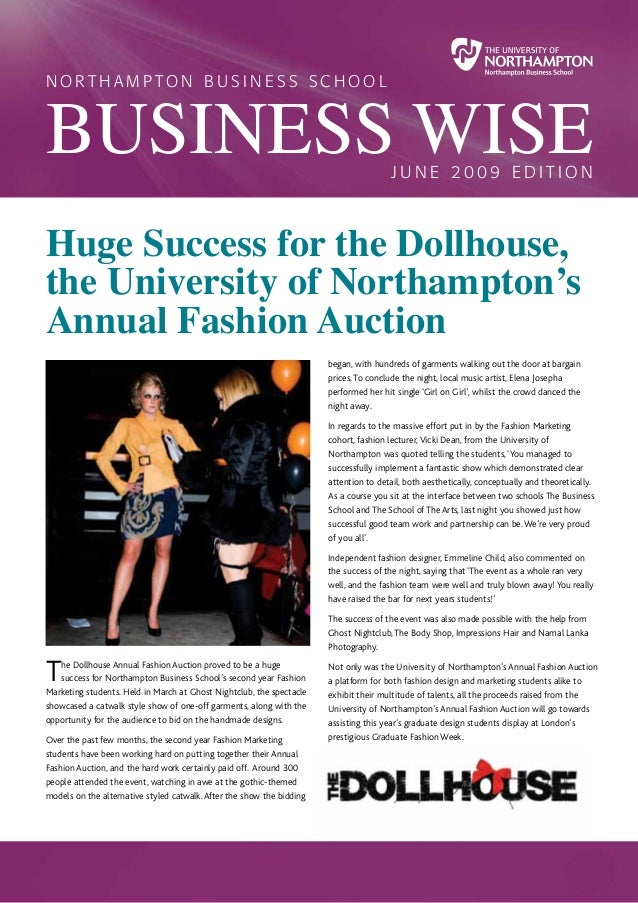 The Dollhouse Annual Fashion Auction proved to be a huge success for Northampton Business School's second year Fashion Mar...