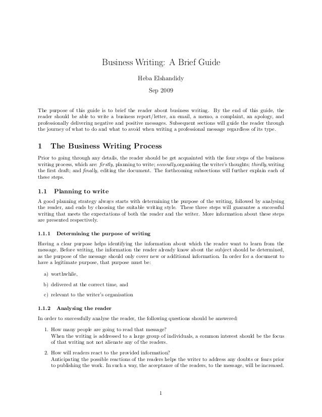 Business Writing: A Brief Guide Heba Elshandidy Sep 2009 The purpose of this guide is to brief the reader about business w...