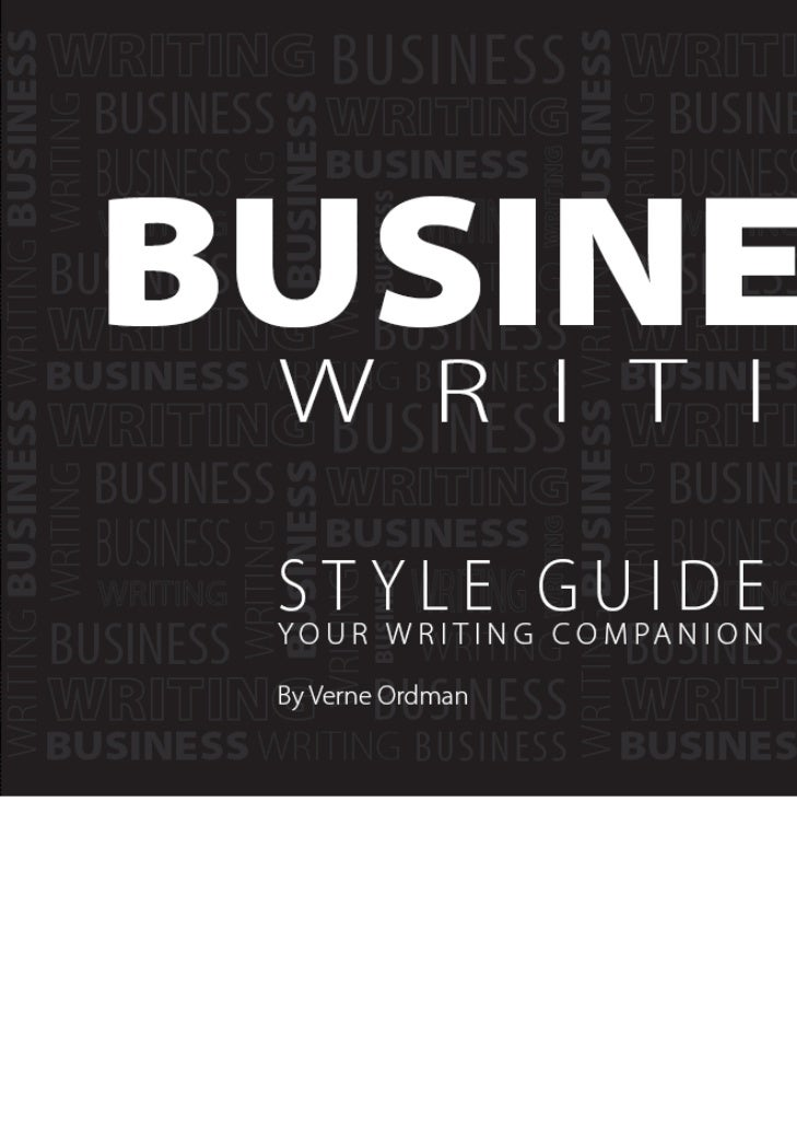 BusinessWritingSTYLE GUIDE      HEADINGSBy Verne Ordman            i