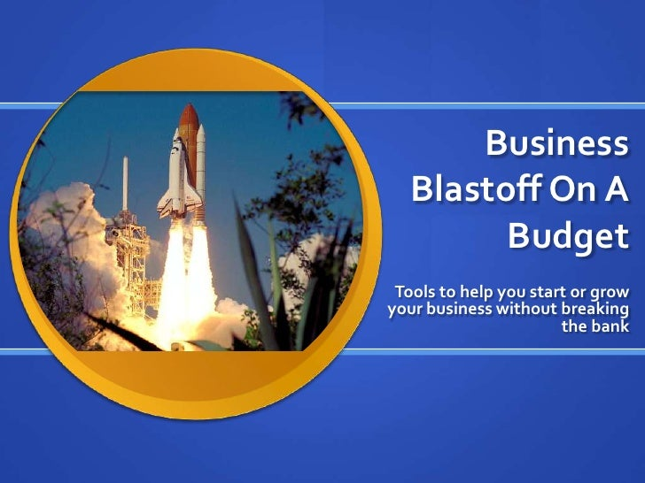 Business Blastoff on a Budget