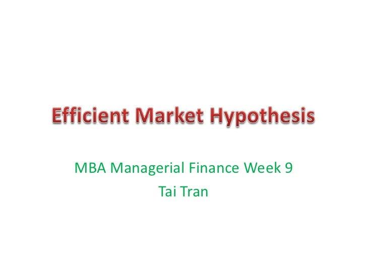 MBA Managerial Finance Week 9         Tai Tran