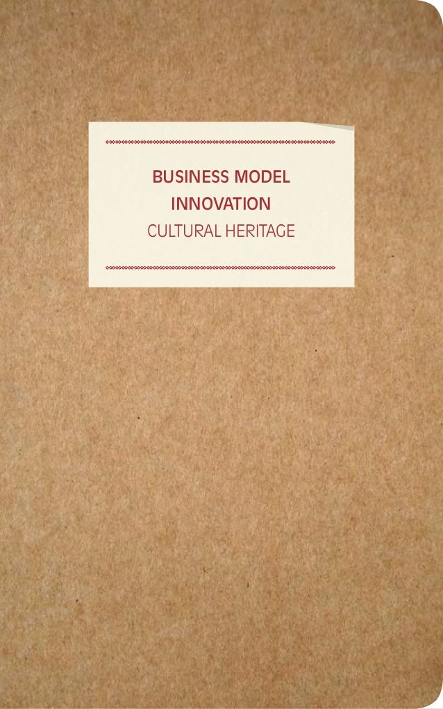 Business Model Innovation for Cultural Heritage