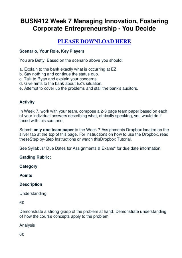 Busn412 week 7 managing innovation, fostering corporate entrepreneurship   you decide