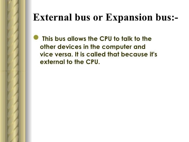 Computer Expansion Bus External Bus or Expansion