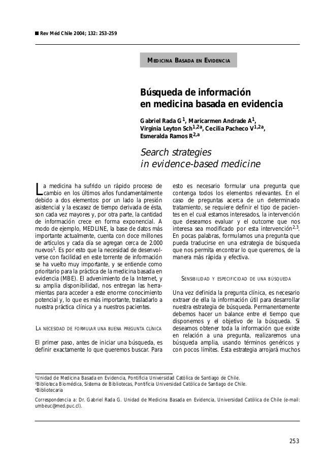 253 Búsqueda de información en medicina basada en evidencia Gabriel Rada G1, Maricarmen Andrade A1, Virginia Leyton Sch1,2...