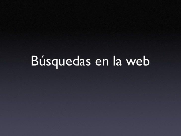 Busquedas en la Web