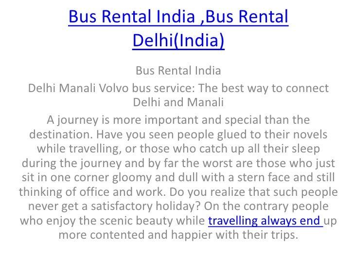 Bus Rental India ,Bus Rental Delhi(India)<br />Bus Rental India<br />Delhi Manali Volvo bus service: The best way to conne...