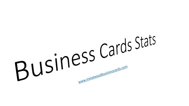 Sales 1st Qtr 2nd Qtr 90% Of Cards recipients will toss the Card within a week www.metalwoodbusinesscards.com