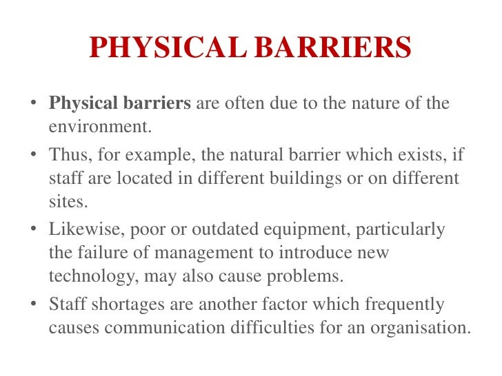 physical barrier example For example, cshcn with a chronic physical condition may experience and need treatment what are the major barriers to integration of physical and mental health.