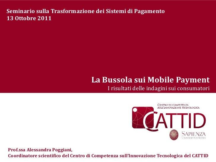 Seminario sulla Trasformazione dei Sistemi di Pagamento13 Ottobre 2011                                    La Bussola sui M...