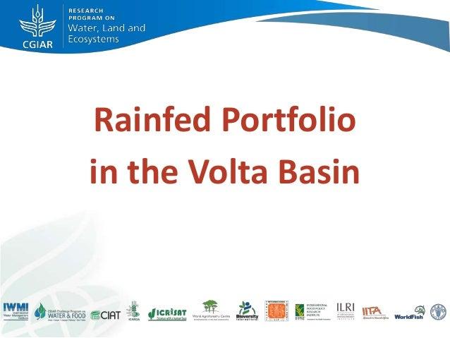 Rainfed Portfolioin the Volta Basin