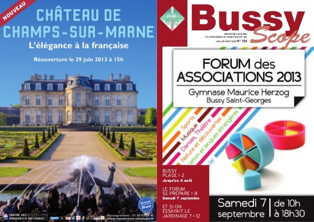 BUSSY PLAGE > 2 Jusqu'au 4 août LE FORUM SE PRÉPARE > 8 Samedi 7 septembre ET SI ON ESSAYAIT LE JARDINAGE? > 12 MAGAZINE C...
