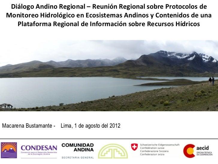 Diálogo Andino Regional – Reunión Regional sobre Protocolos de Monitoreo Hidrológico en Ecosistemas Andinos y Contenidos d...