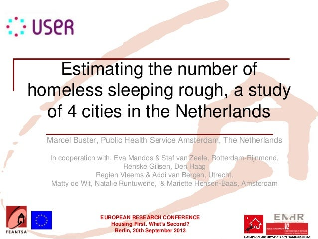 Estimating the Number of Homeless Sleeping Rough: A Study in 4 Dutch Cities
