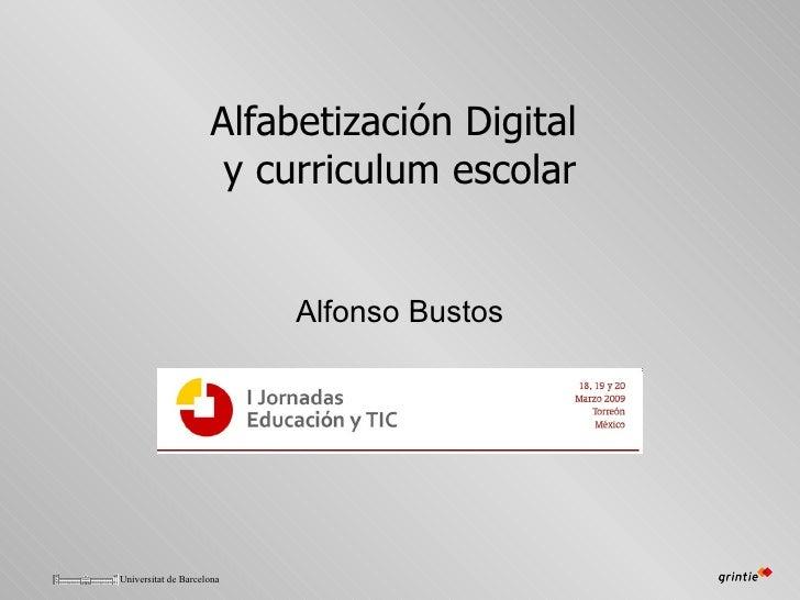 Alfabetización Digital  y curriculum escolar Alfonso Bustos