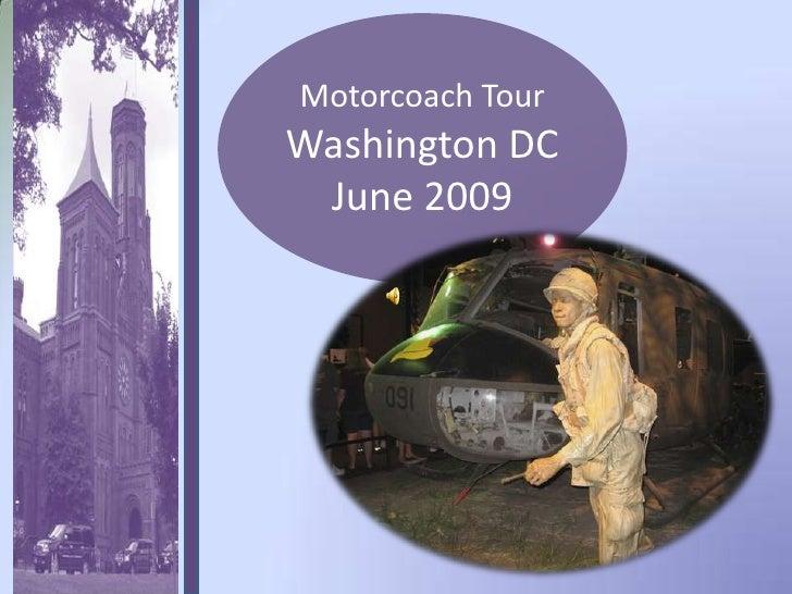 Motorcoach Tour Washington DC<br />June 2009<br />