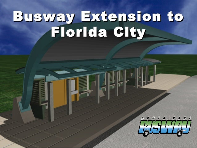 Busway Extension to Florida City