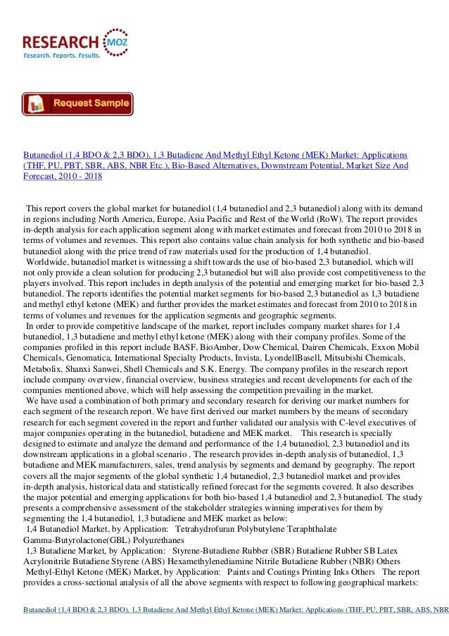 Butanediol (1,4 BDO & 2,3 BDO), 1,3 Butadiene And Methyl Ethyl Ketone (MEK) Market:Industry Analysis Report