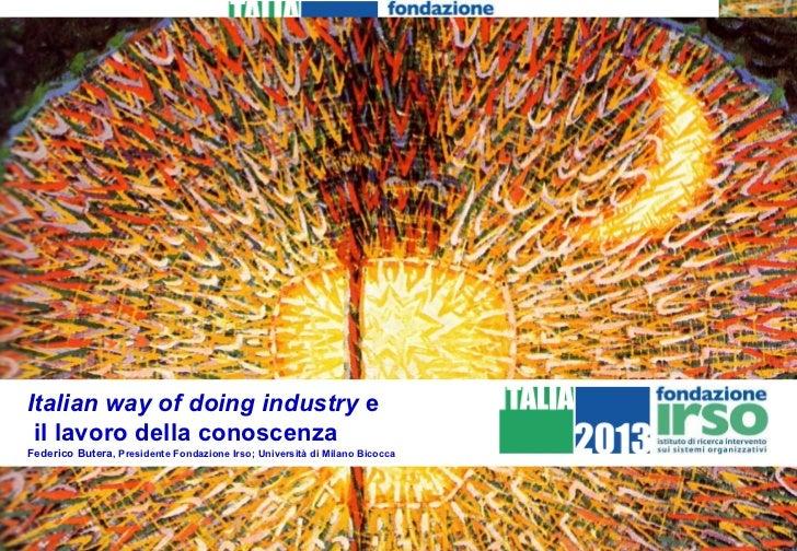 F. Butera: Italian way of doing industry e  il lavoro della conoscenza