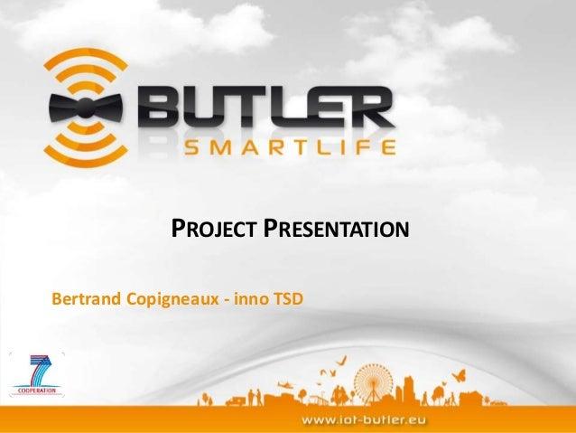 BUTLER project presentation