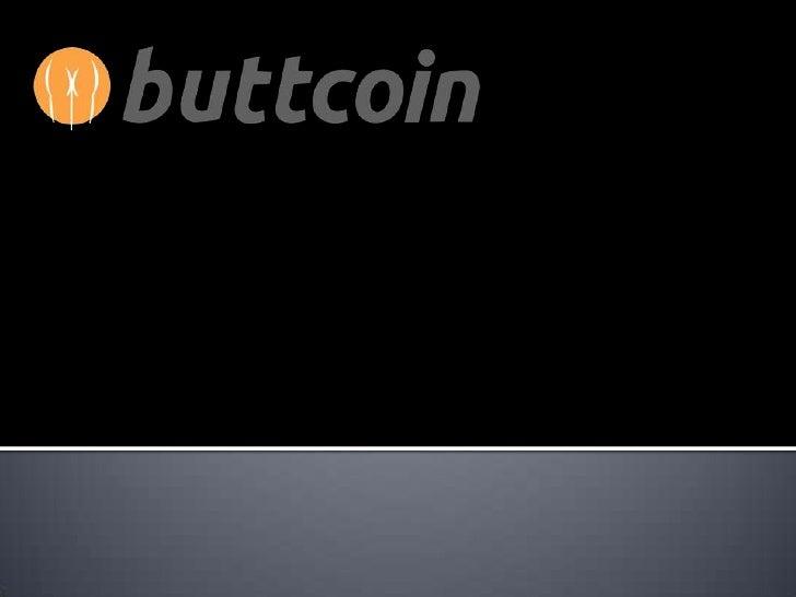 Buttcoin