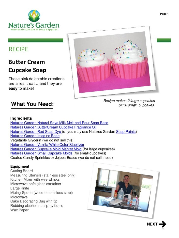 Page 1RECIPEButter CreamCupcake SoapThese pink delectable creationsare a real treat… and they areeasy to make!            ...
