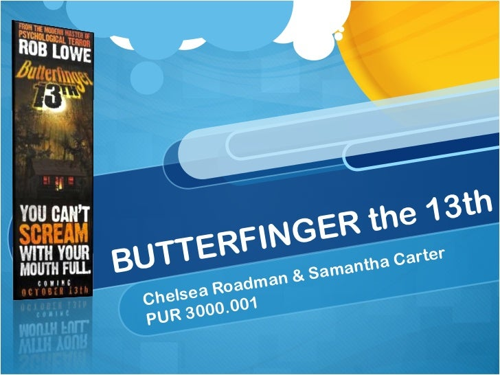 BUTTERFINGER the 13th Chelsea Roadman & Samantha Carter PUR 3000.001